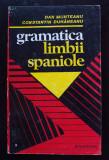 Dan Munteanu; Constantin Duhăneanu - Gramatica limbii spaniole (Niculescu, 1995)