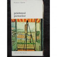 PRIETENUL PICTORILOR - FRANCIS CARCO