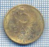 AX 601 MONEDA- ROMANIA - 5 BANI -ANUL 1952 -STAREA CARE SE VEDE