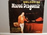 Melodii de Marcel Dragomir (edc 10622/Electrecord ) -format mic - VINIL/NM