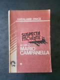 HARALAMB ZINCA - SUSPECTA MOARTE A LUI MARIO CAMPANELLA