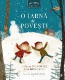 O iarna de povesti. Povestile Cristinei/Cristina Donovici, Alex Donovici, Curtea Veche Publishing