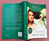 Dorinte rebele. Editura Litera, 2014 - Julie Garwood