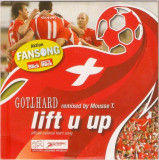 CD Gotthard Remixed By Mousse T. – Lift U Up (Official National Team Song)