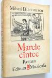 Marele cantec - Mihail Diaconescu