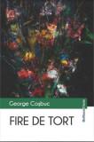 Fire de tort/George Cosbuc