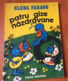 PATRU GAZE NAZDRAVANE - Elena Farago