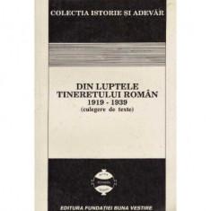 Din luptele tineretului roman - Corneliu Zelea Codreanu (culegere de texte)