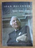 Ioan Holender - Spuse, traite, dorite