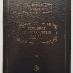 TEODORET EPISCOPUL CIRULUI Scrieri (Parinti si Scriitori Bisericesti 44)