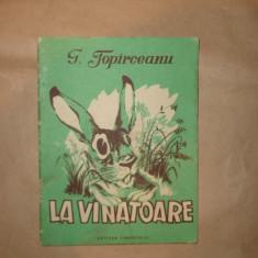 La vinatoare / ilustratii Dralco /an 1955/26pagini- G.Topirceanu