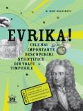 Evrika Cele mai importante descoperiri din toate timpurile-  DR. MIKE GOLDSMITH