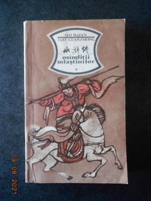 SHI NAIAN, LUO GUANZHONG - OSANDITII MLASTINILOR volumul 1 foto