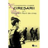 Ciresarii (5 volume) - Constantin Chirita