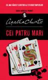 Cumpara ieftin Cei patru mari, Agatha Christie