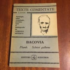 Adriana Mitescu - Bacovia Plumb. Scantei galbene - Texte comentate (Ca noua!)