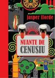 Jasper Fforde - Nuanțe de cenușiu