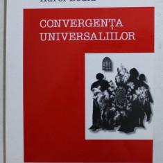 CONVERGENTA UNIVERSALIILOR de AUREL BODIU , 2000