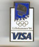 Insigna Olimpica  Olimpiada  - VISA - LILLEHAMMER 1994