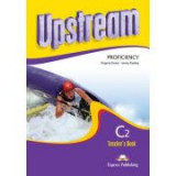 Curs limba engleza Upstream Proficiency Manualul profesorului - Virginia Evans, Jenny Dooley