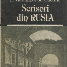 AS - MARCHIZUL DE CUSTINE - SCRISORI DIN RUSIA