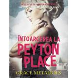Intoarcerea la Peyton Place | Grace Metalious, Litera