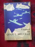 A3a Vanatorii din golful Melville - Peter Freuchen