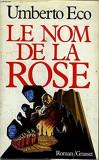 LE NOM DE LA ROSE - UMBERTO ECO (CARTE IN LIMBA FRANCEZA)