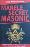 Cumpara ieftin Marele Secret Masonic - Louis Marie Oresve