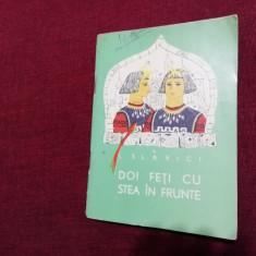 TRAISTA CU POVESTI -  I SLAVICI - DOI FETI CU STEA IN FRUNTE