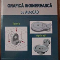 GRAFICA INGINEREASCA CU AUTOCAD - L. SEGAL, G. CIOBANASU