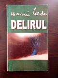 DELIRUL - Marin Preda (editura Marin Preda)