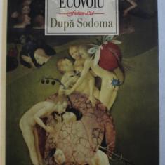 DUPA SODOMA de ALEXANDRU ECOVOIU , 2012