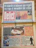 ziarul delict iunie 1993 - anul 1,nr.1- prima aparitie a ziarului