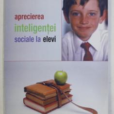 APRECIEREA INTELIGENTEI SOCIALE LA ELEVI de ELENA V. MIRON , 2006