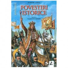 Povestiri istorice. Antologie (Vol. I)