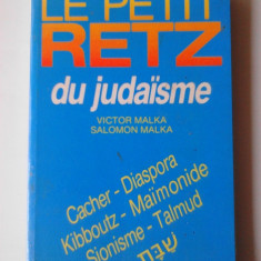 Du Judaisme - Victor Malka, Salomon Malka   (colectia Retz)    (4+1)