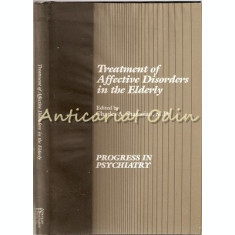 Treatment Of Affective Disorders In The Elderly - Charles A. Shamoian