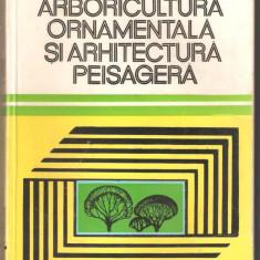 Arboricultura ornamentala si arhitectura peisagera