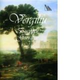 Vergiliu - Bucolice * Georgice
