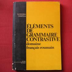 Teodora Cristea -  Elements de grammaire contrastive francais-romaine