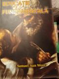 EDUCAȚIE FUNDAMENTALĂ - SAMAEL AUN WEOR,   AGEAC  286 P