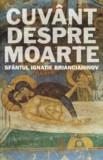 Cuvant despre moarte/Sfantul Ignatie Briancianinov
