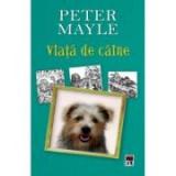 Viata de caine - Peter Mayle, Rao