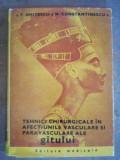 Tehnici chirurgicale in afectiunile vasculare si paravasculare ale gitului- T. Ghitescu, N. Constantinescu