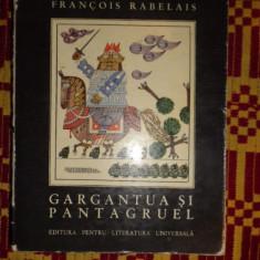 gargantua si pantagruel /ilustratii benedict ganescu /637pagini- rabelais