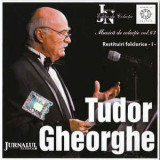 CD audio Tudor Gheorghe - Restituiri Folclorice Vol.1, original