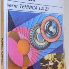 CERAMICA TEHNICA de ALEXANDRU NICA , 1988