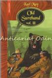 Cumpara ieftin Old Surehand II - Karl May