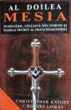 Cumpara ieftin Al doilea Mesia. Templierii, giulgiul din Torino si marele secret